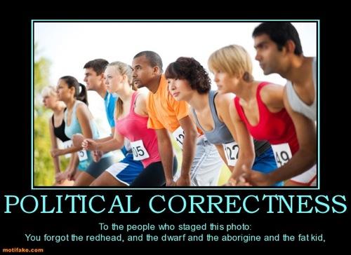 political-correctness-political-correct-demotivational-posters-1350703428
